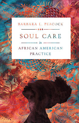 Picture of Soul Care in African American Practice