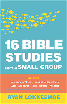 Picture of 16 Bible Studies for Your Small Group